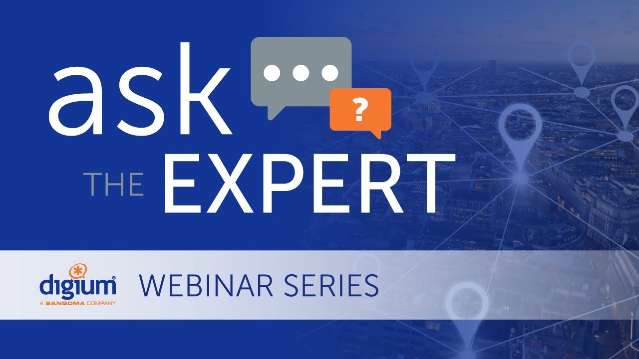 Ask the Expert Webinar Series: Selling VoIP to Multi-site Customers
