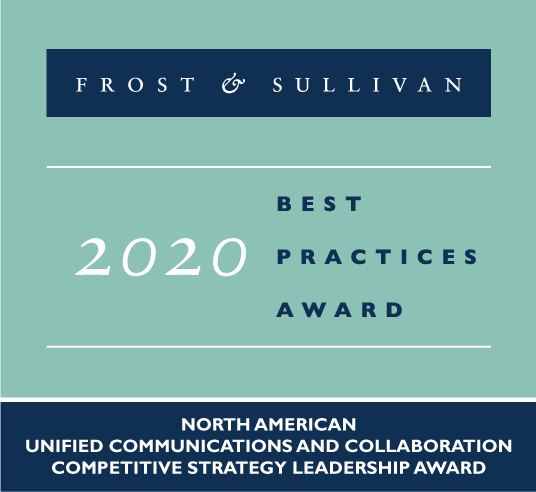 Frost & Sullivan 2020 - Best Practices Award - North American Unified Communications and Collaboration Competitive Strategy Leadership Award
