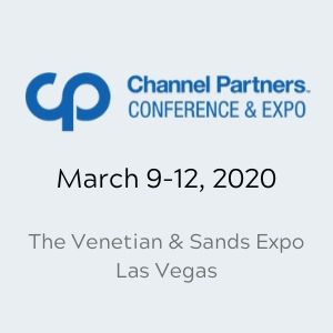 Channel Partners Conference & EXPO March 9-12, 2020 - The Venetian & Sands Expo - Las Vegas