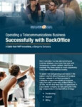 Operating a Telecommunications Business Successfully with BackOffice