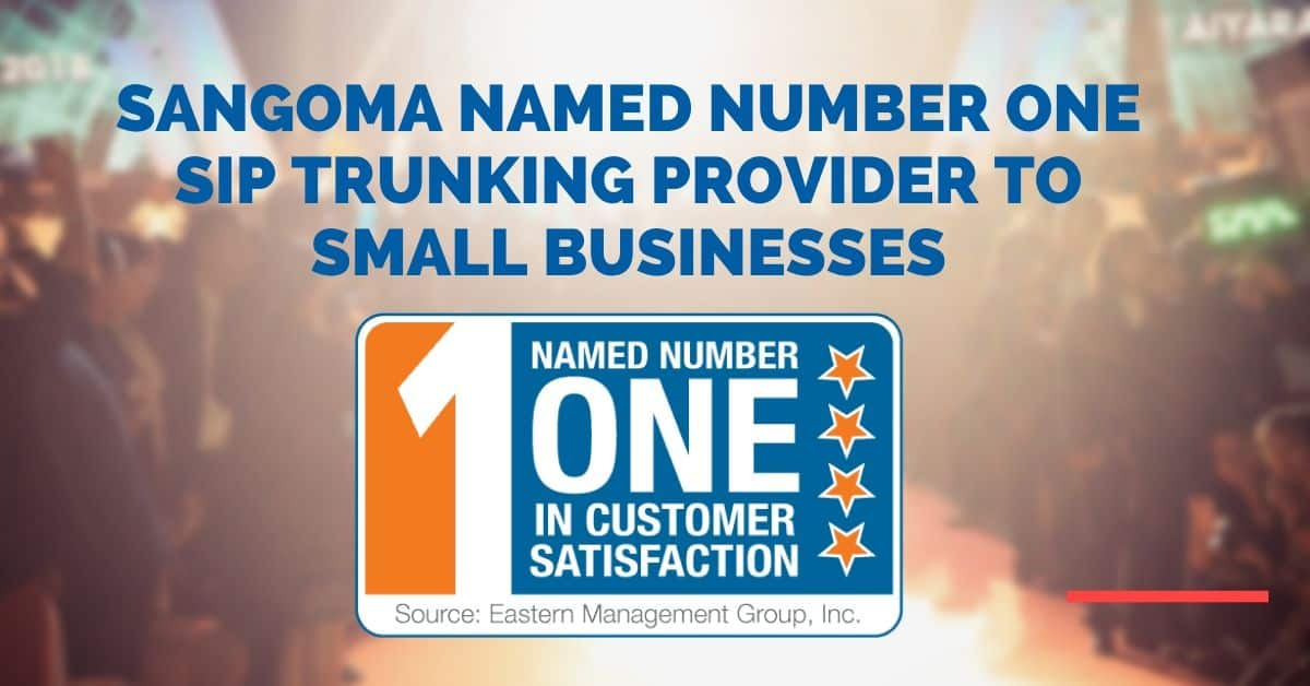 Sangoma Named Number One SIP Trunking Provider to Small Businesses